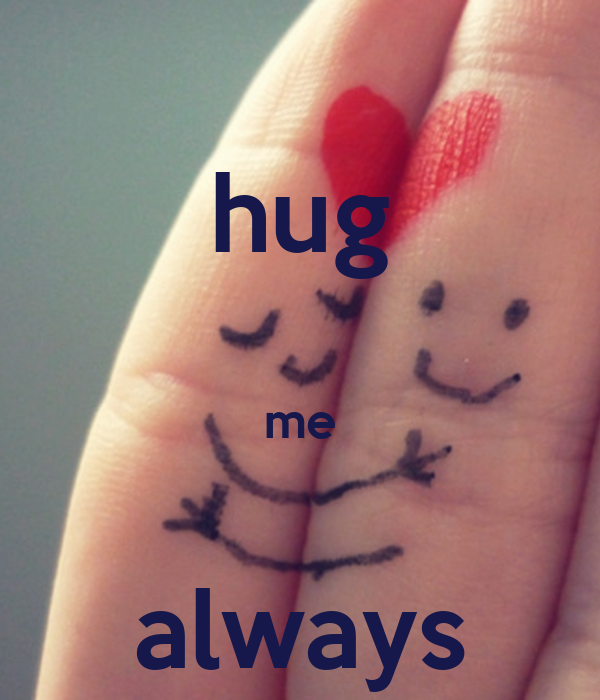 Always he me does why hug Why does