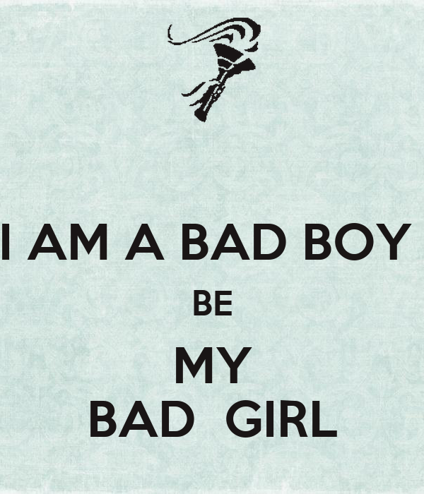 I Am A Bad Boy Be My Bad Girl Poster Maziburrahmanananda Keep