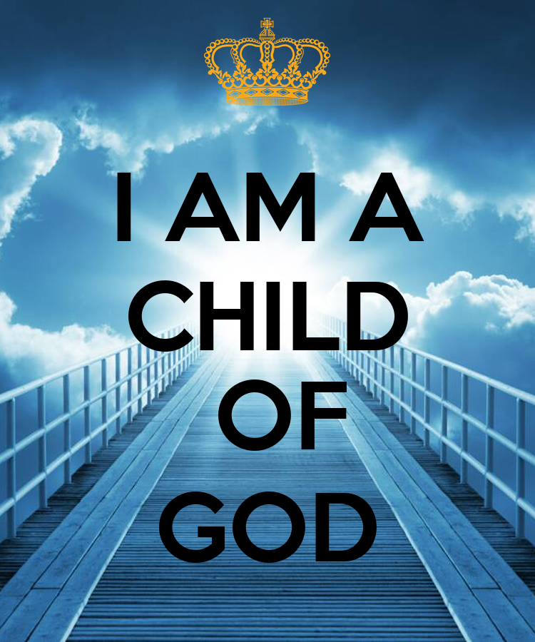 I Am A Child Of God Poster Clkelly33 Keep Calm O Matic