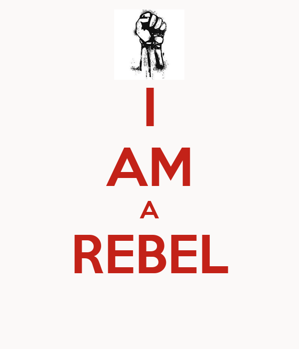I Am A Rebel Poster  Jim  Keep Calmomatic. Cone Net Printable. List Of Skills And Abilities For A Resume Template. Power Of Attorney Sample Letters Template. Psychotherapy Progress Notes Template. Resignation For A New Job. Is Fructose A Monosaccharide Template. Income Statement Template Free Template. Resignation Letter For Teacher Sample Template