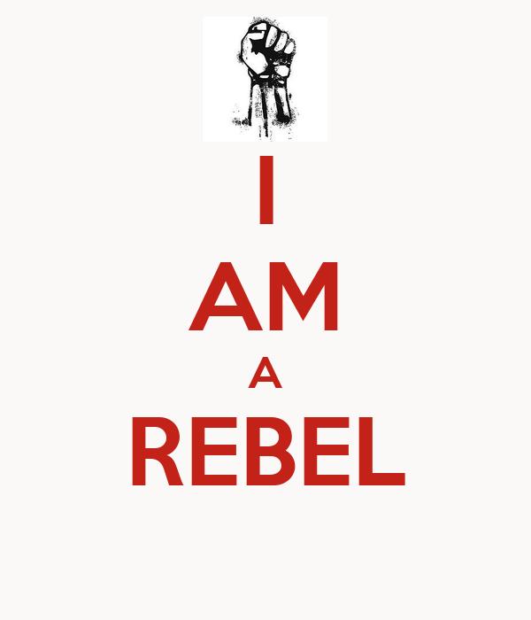 [Image: i-am-a-rebel-.png]