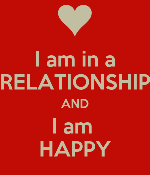 i am in a relationship and i am happy poster love keep calm o matic