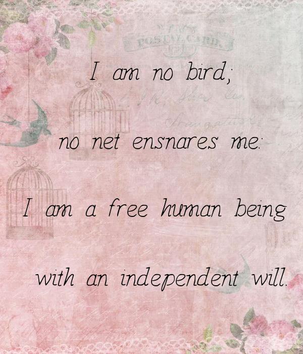 I Am Free Bird I am no bird; no net e...