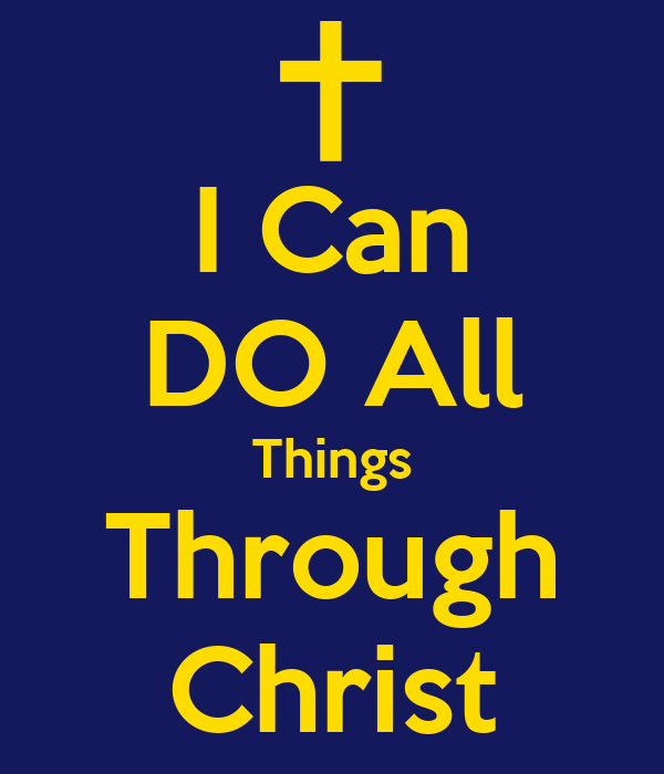 Can do all things through christ keep calm and carry on image