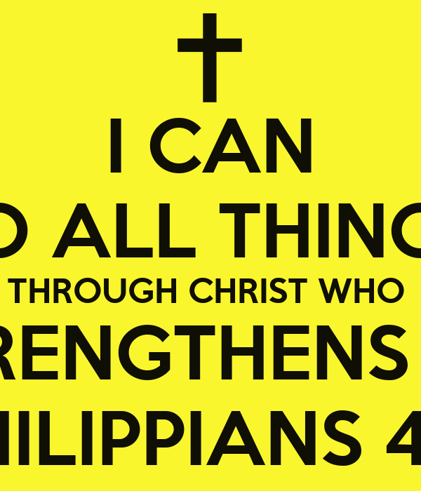 I Can Do All Things Through Christ Who Strengthens Me Pictures
