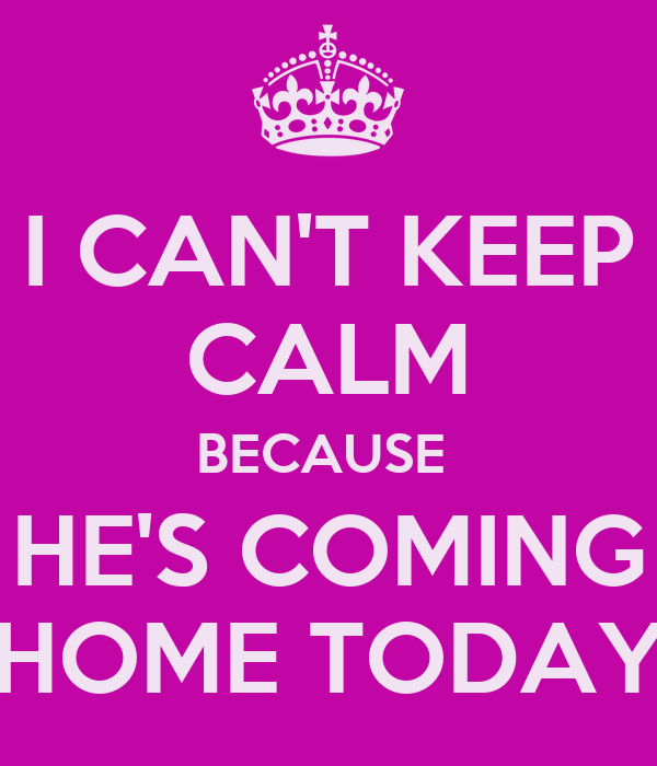 Coming Home Quotes Inspiration Cant Calm School Is Coming Quote  The Best Collection Of Quotes