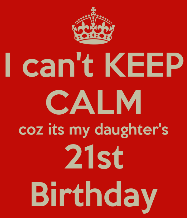 21st birthday quotes for daughter from mother | just b.CAUSE