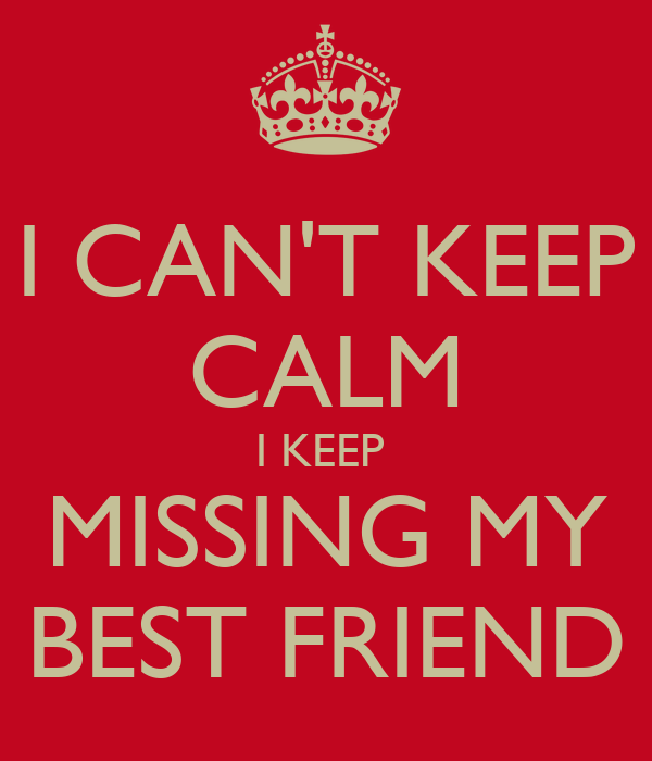 Missing Best Friend Quotes | Best Friend Quotes