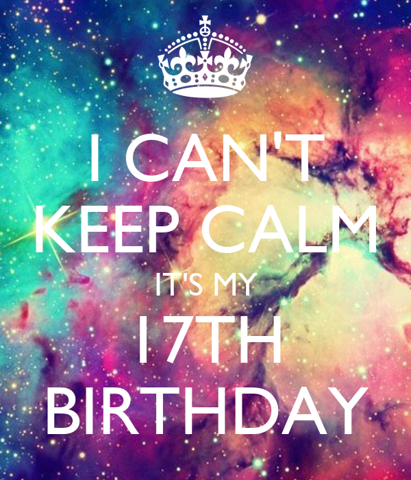 i can t keep calm it s my 17th birthday poster rachel keep calm