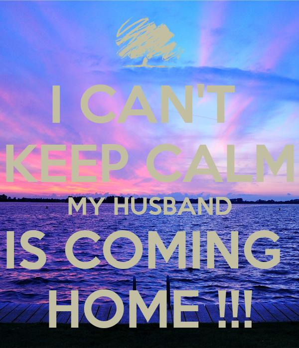 Omg my husband is home