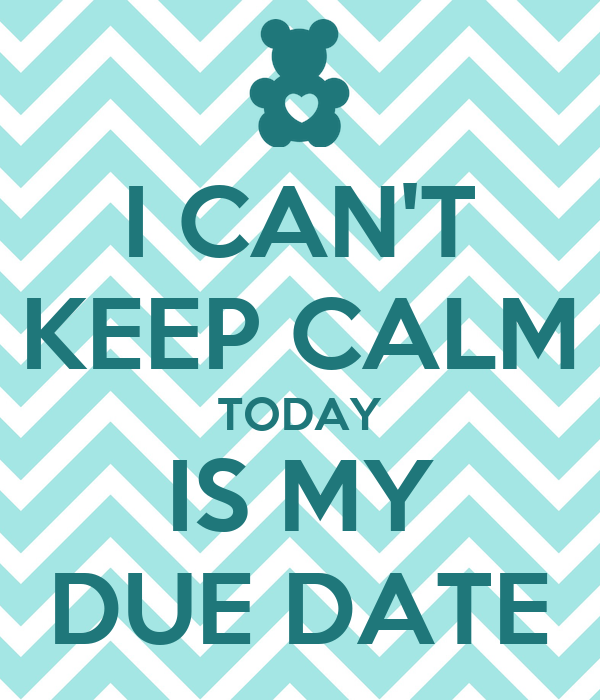 If my due date is