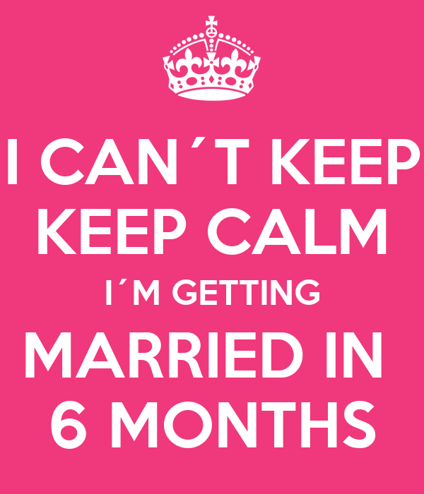 Dating for 6 months and getting married