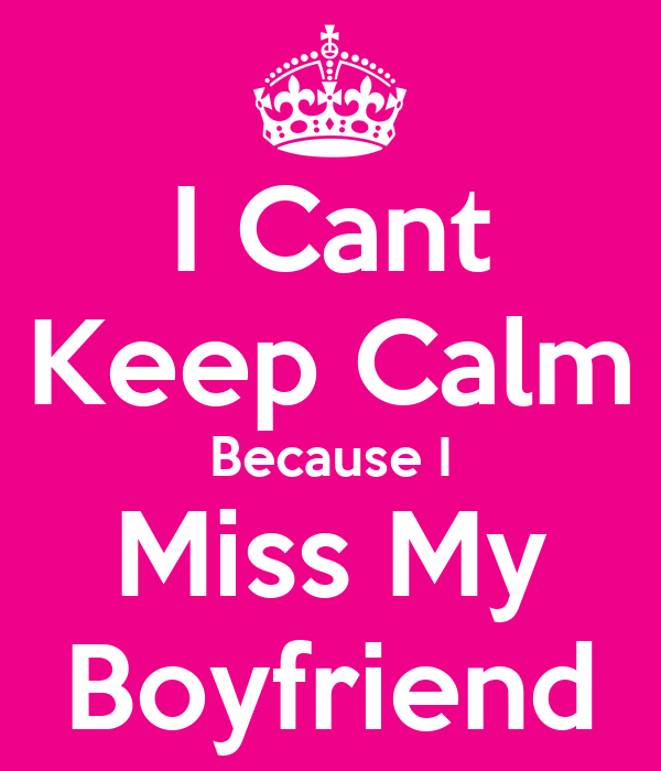 keep calm boyfriend Quotes