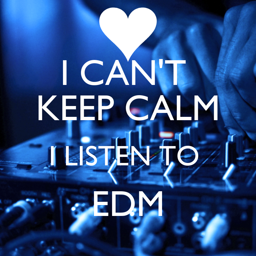 i can 39 t keep calm i listen to edm poster ripcord keep calm o matic. Black Bedroom Furniture Sets. Home Design Ideas