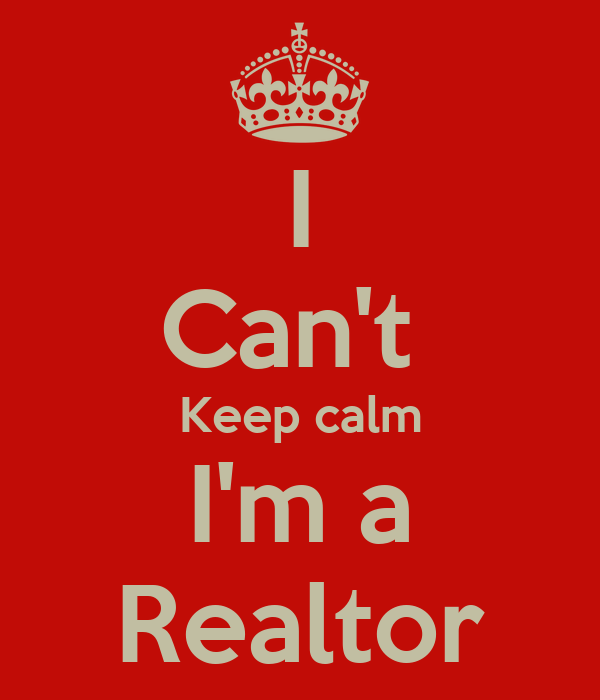 i can 39 t keep calm i 39 m a realtor poster xander keep