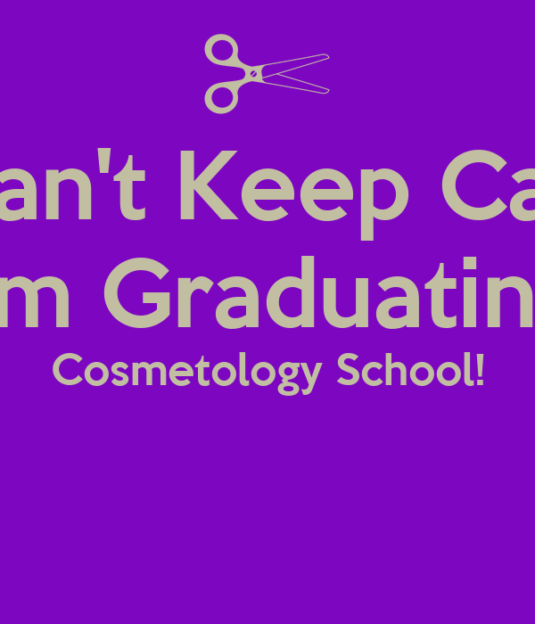 I Cant Keep Calm Im Graduating Cosmetology School Poster Demi