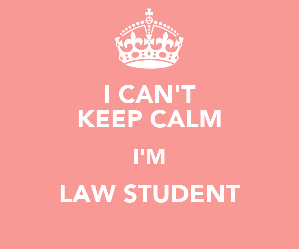 I CAN'T KEEP CALM I'M LAW STUDENT Poster