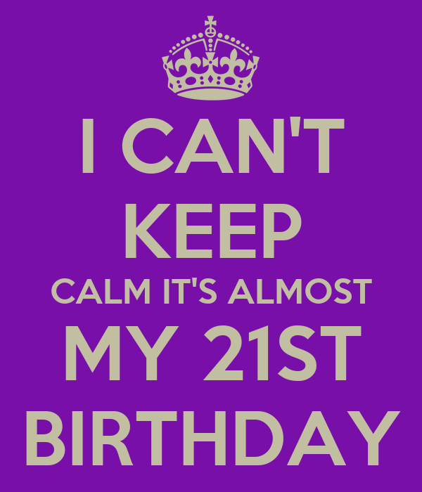 Create your own images with the Happy 21st Birthday!!! meme generator