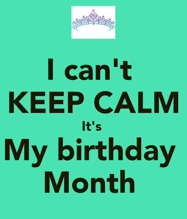 keep calm its my birthday month Book Covers