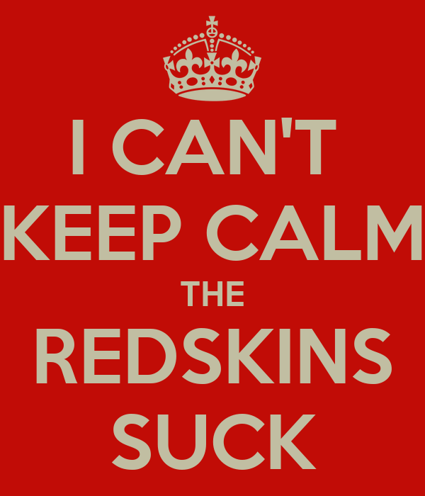 Why Do The Redskins Suck 114