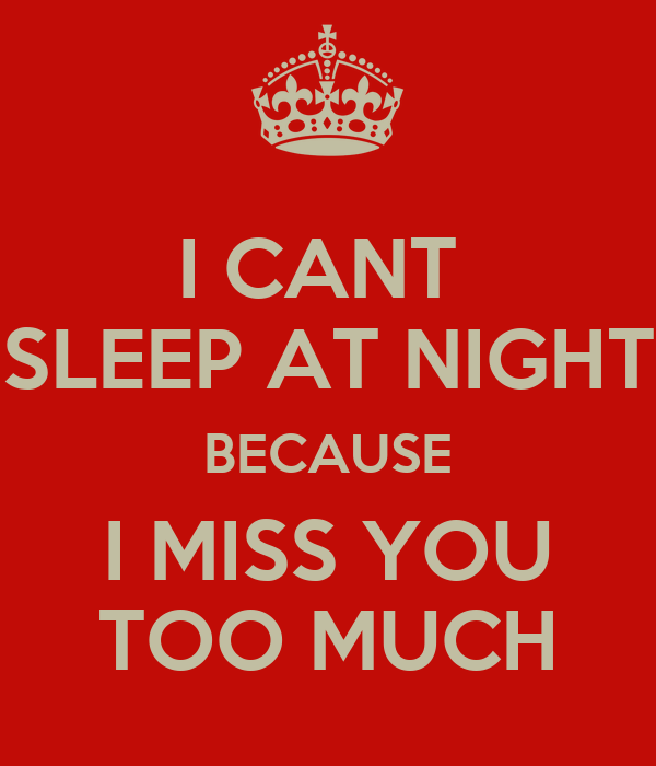 I Cant Sleep At Night Because I Miss You Too Much Poster Bob