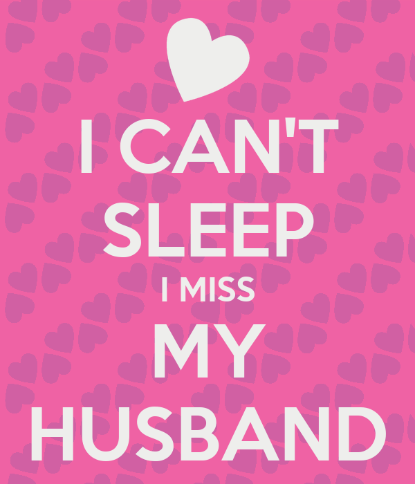 Quotes About Missing My Husband. QuotesGram