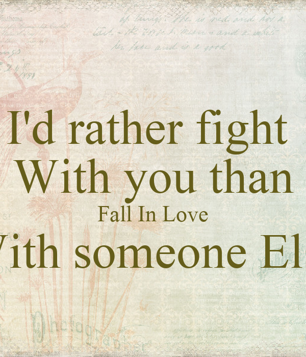 You Fall In Love With Someone Else 2
