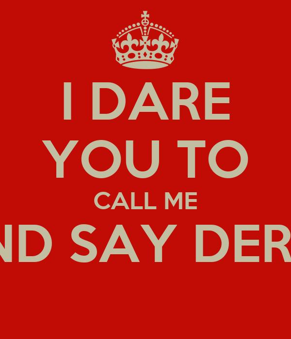 I dare you to kiss me