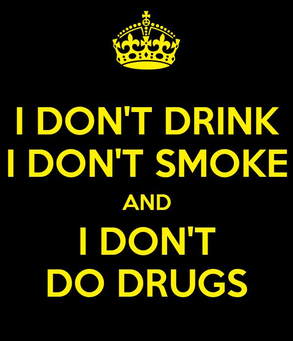 i don t drink