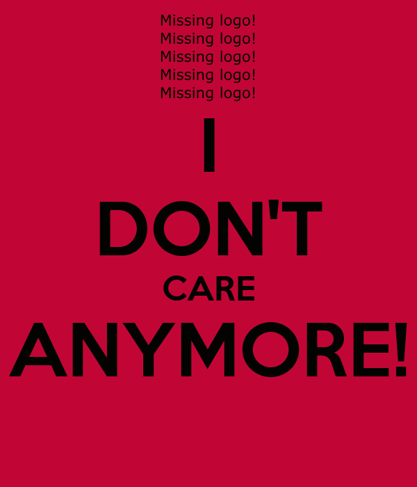 I DON'T CARE ANYMORE! Poster | Barbara | Keep Calm-o-Matic