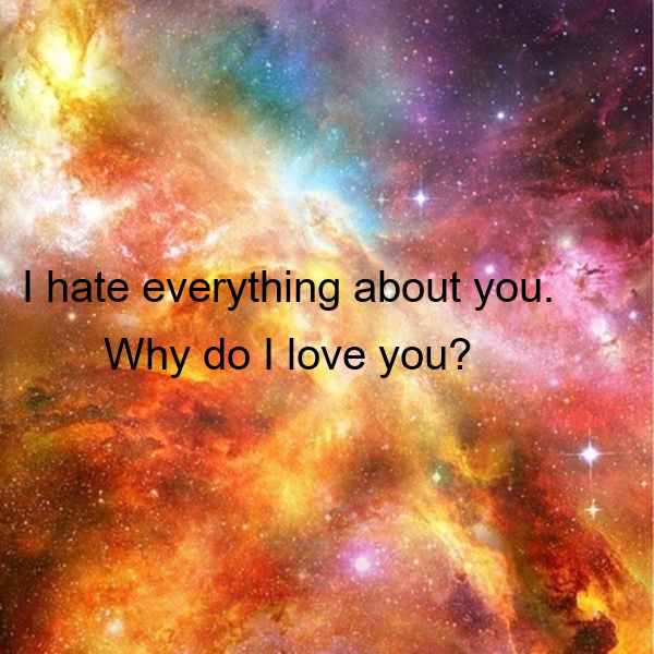 hate everything about you. Why do I love you? Poster   nothing ... I Hate Everything About You Why Do I Love You