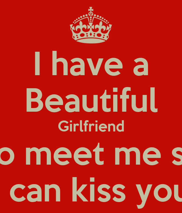 I have a Beautiful Gir...