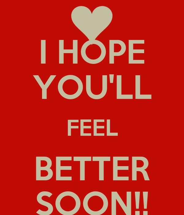 I Hope Youll Feel Better Soon Poster Samantha Keep Calm O Matic