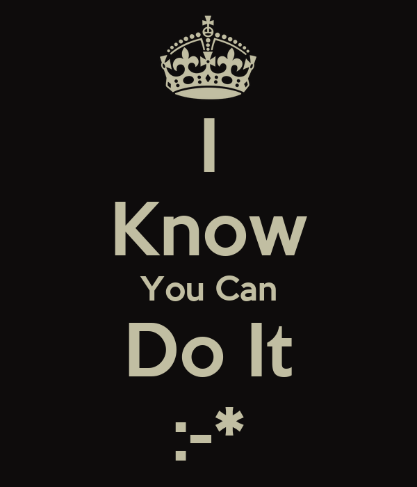 I Know You Can Do It Poster Chris Keep Calm O Matic