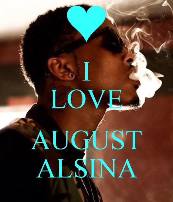 i love august alsina poster heaven keep calm o matic
