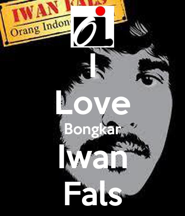I Love Bongkar Iwan Fals Poster Iwan Keep Calm O Matic