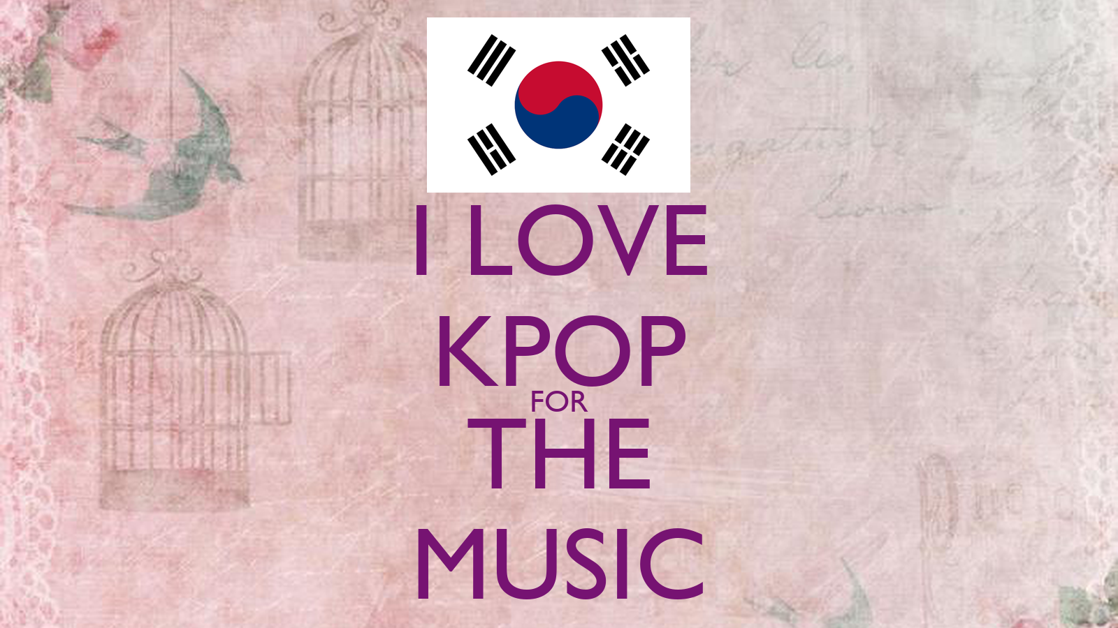 I LOVE KPOP FOR THE MUSIC Poster