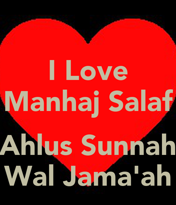 Manhaj Salaf Wallpaper i Love Manhaj Salaf Ahlus