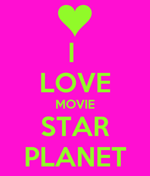 i love movie star planet poster rose keep calm o matic. Black Bedroom Furniture Sets. Home Design Ideas