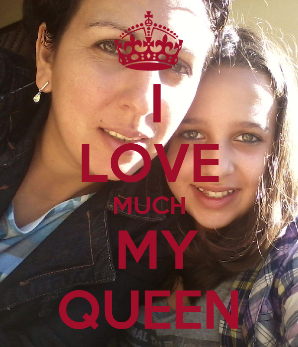 Citaten Love Queen : I love much my queen poster dudapires keep calm o