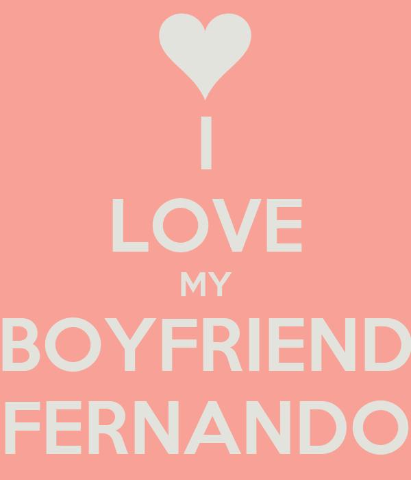 I Love My Boyfriend Fernando Poster Perla Keep Calm O Matic