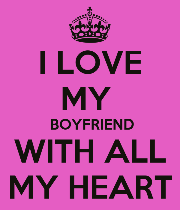 gallery for i love my boyfriend wallpapers