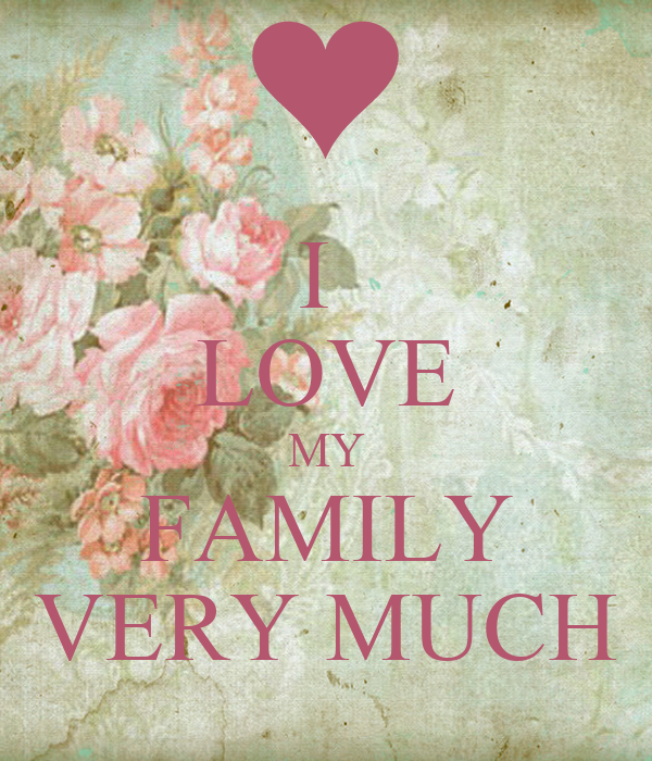 "i love spending time with my family essay A language of love essay 1681 words | 7 pages a language of love i was nine years old when my family purchased its first television set the year was 1968 and the popular series ""lost in space"" was in its final season on prime time tv."