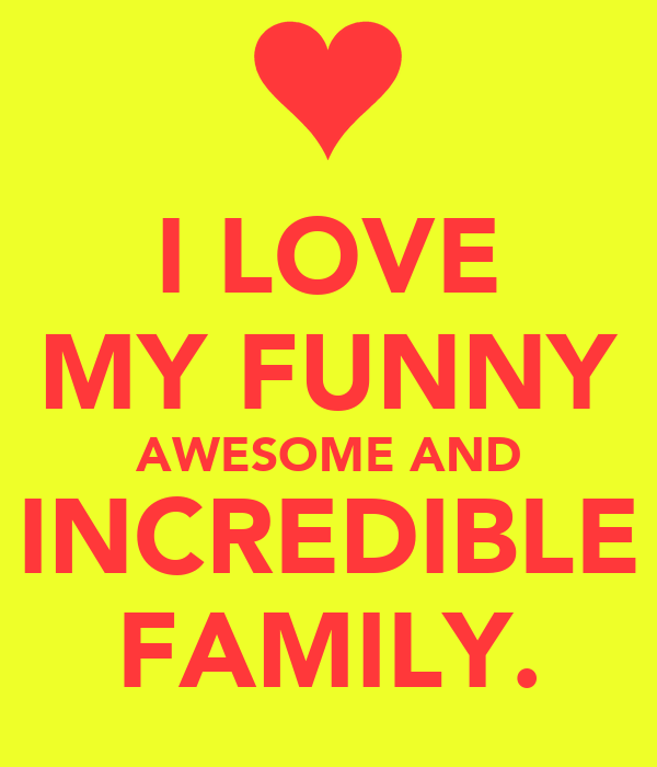 Image result for love my family funny