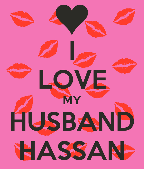 I Love My Husband Hassan Poster Batoul Keep Calm O Matic