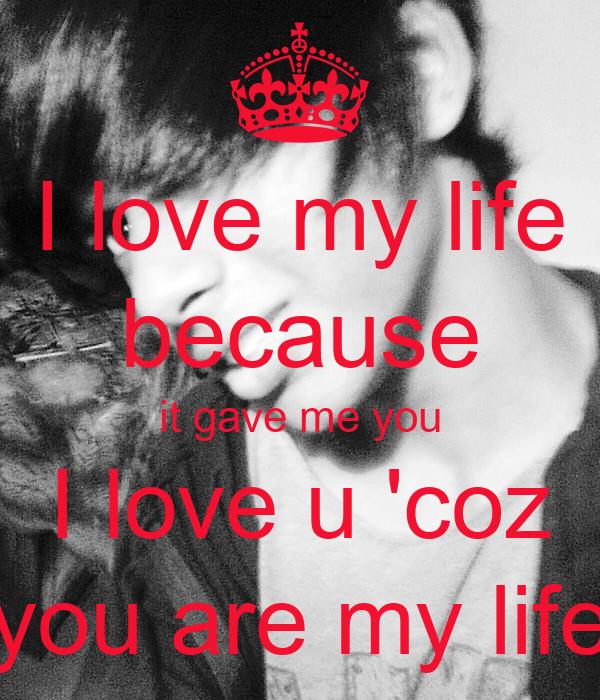 you I love u  coz you are U Are