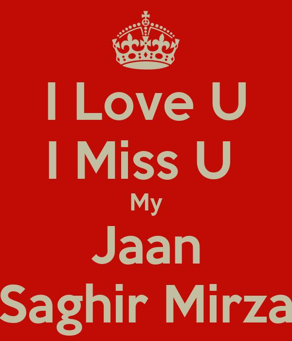 I Love U I Miss U My J...