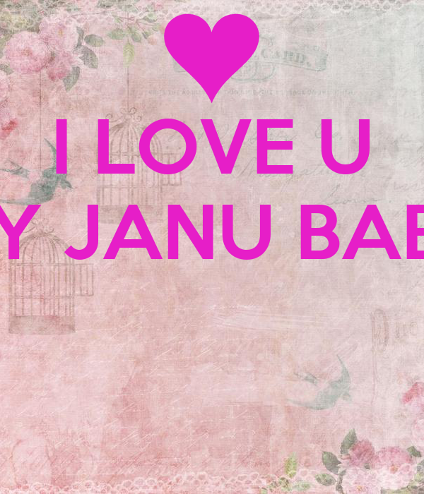 Love You Janu Wallpaper : Janu I Love U Wallpaper www.pixshark.com - Images Galleries With A Bite!