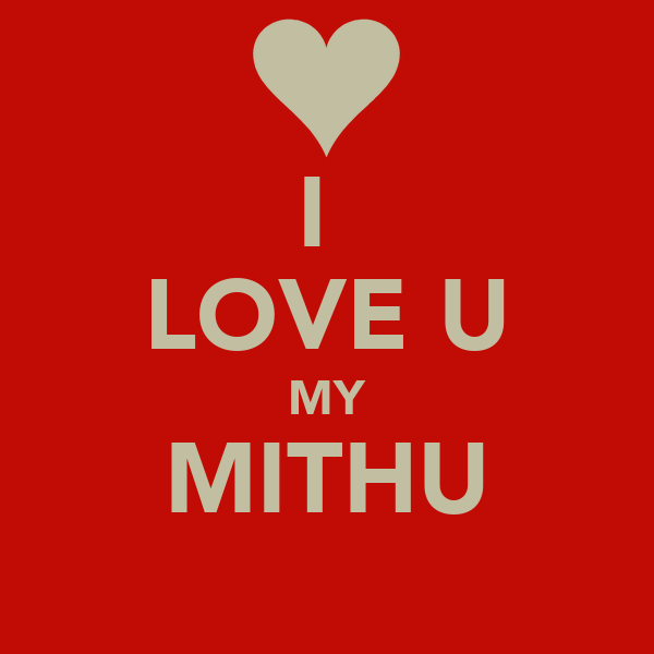 I LOVE U MY MITHU Poster | prince | Keep Calm-o-Matic