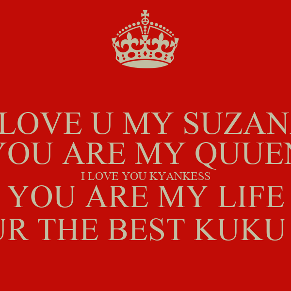 Wallpaper I Love You Jan : I LOVE U MY SUZANA YOU ARE MY QUUEN I LOVE YOU KYANKESS YOU ARE MY LIFE YOUR THE BEST KUKU JAN ...